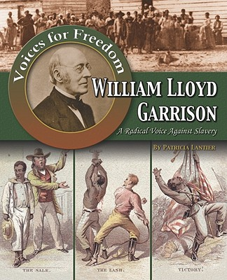 William Lloyd Garrison By Thomas, William D.